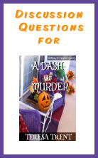 Discussion Questions for A Dash of Murder
