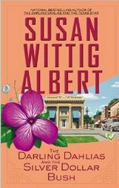 This is her latest mystery in the Darling Dahlias Series.  Think about it the 1930's,the depression, and silver dollar bush?