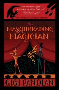 Masquerading Magician by Gigi Pandian COVER webres
